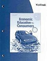 Workbook for Miller/Stafford s Economic Education for Consumers by Miller