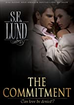 The Commitment (Unrestrained Series Book 2)