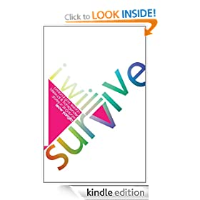I Will Survive: Personal gay, lesbian, bisexual & transgender stories in Singapore