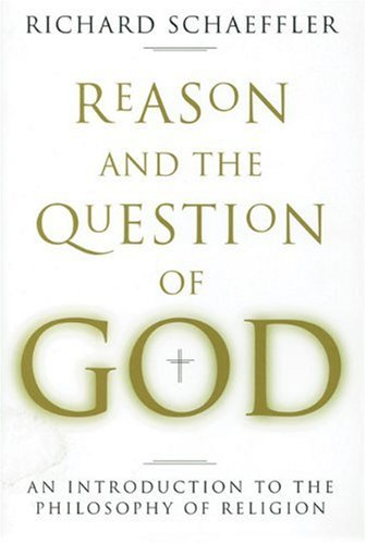 Reason and the Question of God: An Introduction to the Philosophy of Religion