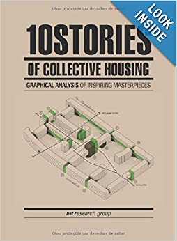 10 Stories of Collective Housing by A+t Research Group online
