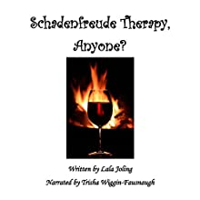 Schadenfreude Therapy, Anyone? Audiobook by Lala Joling Narrated by Trisha Wiggin-Fausnaugh