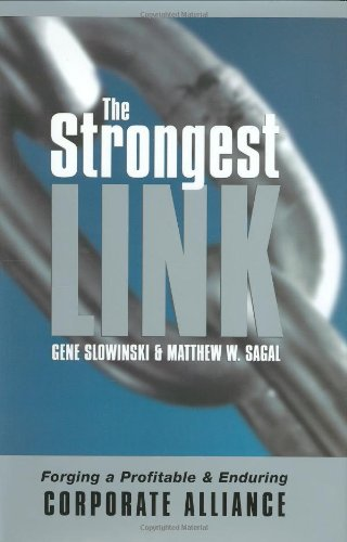 The Strongest Link: Forging a Profitable and Enduring Corporate Alliance
