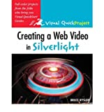 img - for Creating a Web Video in Silverlight : Visual QuickProject Guide(Paperback) - 2008 Edition book / textbook / text book