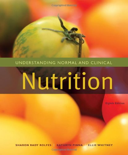 Understanding Normal And Clinical Nutrition (Available Titles Cengagenow)