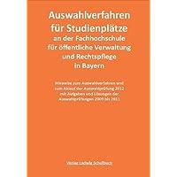 Auswahlverfahren 2013 für die Studienplätze an der Fachhochschule für öffentliche Verwaltung und Rechtspflege...