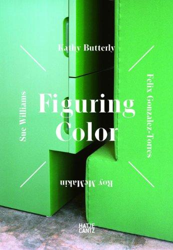 Figuring Color: Kathy Butterly, Felix Gonzalez-Torres, Roy McMakin, Sue Williams