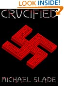 Crucified (Book 1 of the Wyatt Rook Series)