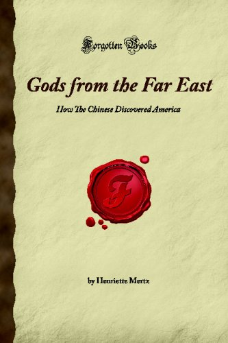 Gods from the Far East: How The Chinese Discovered America (Forgotten Books) (Chinese Discovered America compare prices)