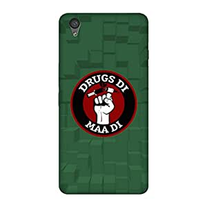 Abhivyakti Funny Drugs di Maa di Hard Back Case Cover For One Plus X