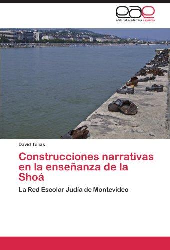 construcciones-narrativas-en-la-ensenanza-de-la-shoa-la-red-escolar-judia-de-montevideo