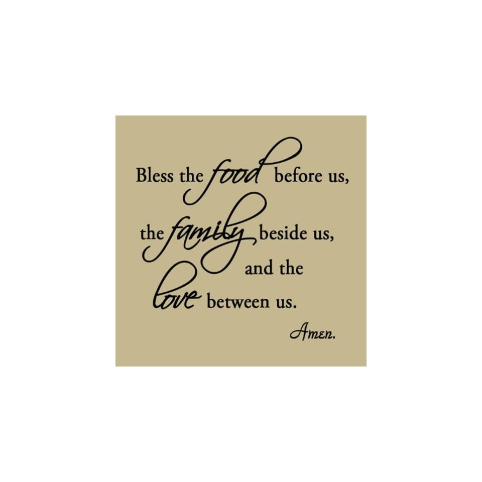 Bless the Food Before Us, the Family Beside Us, and the Love Between Us Wall Decals Vinyl Wall Art Quotes Home Decor
