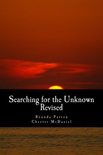 Book: Searching for the Unknown -Revised by Rhonda Patton