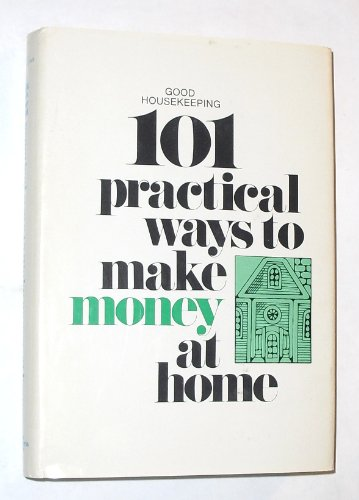 101 practical ways to make money at home,