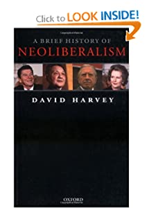 A Brief History of Neoliberalism  - David Harvey