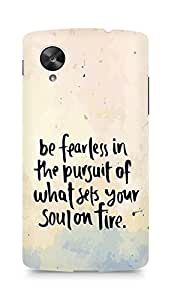 AMEZ be fearless i the pursuit Back Cover For LG Nexus 5