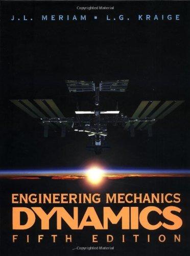 By J. L. Meriam - Engineering Mechanics, Dynamics: 5th (fifth) Edition (Engineering Dynamics Meriam compare prices)