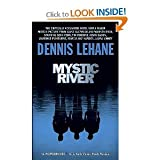 Mystic River: A Novel