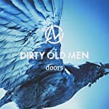 a heart of difference♪Dirty Old Men