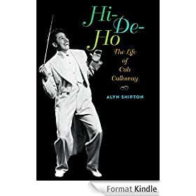 Hi-de-ho:The Life of Cab Calloway