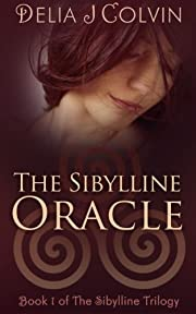 The Sibylline Oracle (The Sibylline Trilogy Book 1)