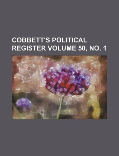 Cobbett's political register Volume 50, no. 1