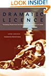 Dramatic Licence: Translating Theatre...