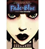 [ { FADE TO BLUE - GREENLIGHT } ] by Beaudoin, Sean (AUTHOR) Feb-01-2011 [ Paperback ]