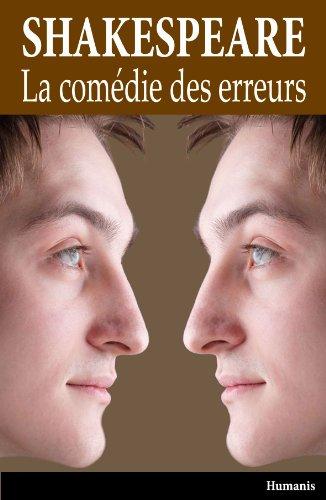 """William Shakespeare - La comédie des erreurs: ou """"Les méprises"""""""