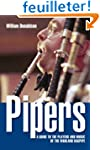 Pipers: A Guide to the Players And Mu...