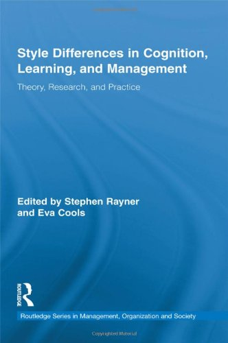 Style Differences in Cognition, Learning, and Management: Theory, Research, and Practice (Routledge Studies in Managemen