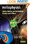 Heliophysics: Space Storms and Radiat...