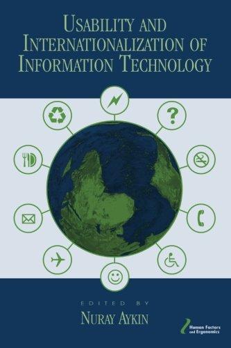 Usability and Internationalization of Information Technology (Human Factors and Ergonomics)