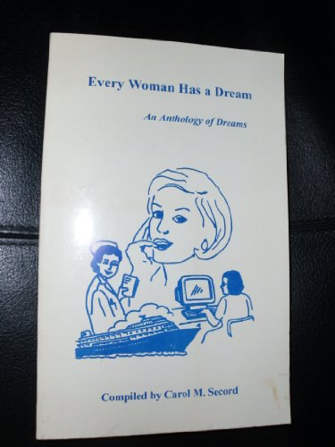Every Woman Has a Dream : An Anthology of Dreams