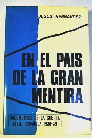 En El País De La Gran Mentira
