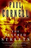 Paul Cornell The Severed Streets (Hardback) – Common