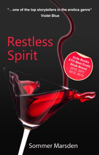Restless Spirit - a full-length erotic romance novel (Xcite Erotic Romance Novels) by Sommer Marsden