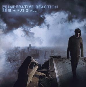 Imperative Reaction - Minus All - Zortam Music