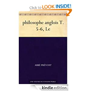 philosophe anglois T. 5-6, Le (French Edition) abbe Prevost
