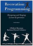 Recreation Programming: Designing Leisure Experiences