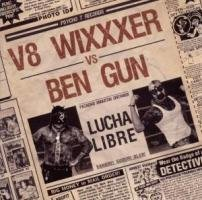 Lucha Libre Split by V8 Wixxxer Vs. Ben Gun