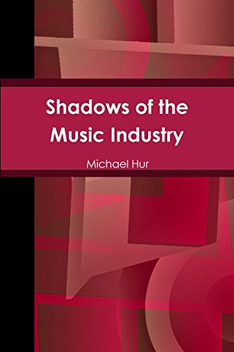 Shadows Of The Music Industry