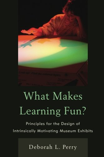 What Makes Learning Fun?: Principles For The Design Of Intrinsically Motivating Museum Exhibits