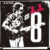 8 J.J. Cale