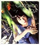 (仮)OKINAWAN CHILLOUT
