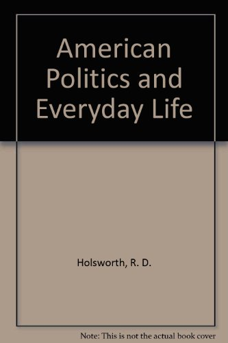 American Politics and Everyday Life PDF