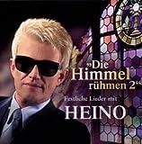Die Himmel r�hmen 2 - Festliche Lieder mit Heino