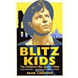 Blitz Kids: The Children's War Against Hitler (Paperback)