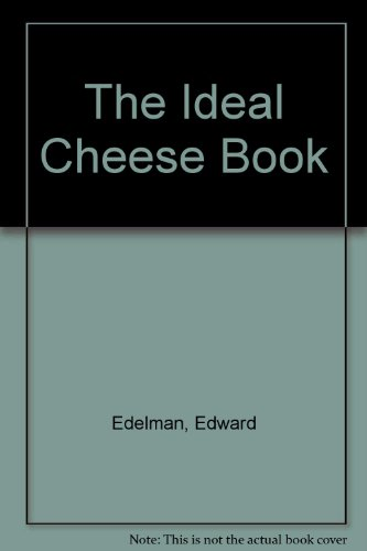 The Ideal Cheese Book PDF