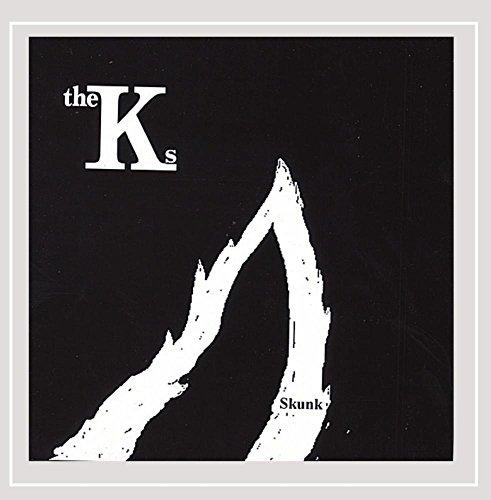 The Ks - Skunk